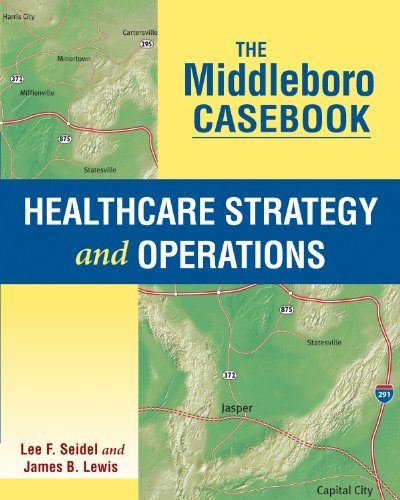 9781567936285: The Middleboro Casebook: Healthcare Strategy and Operations