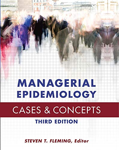 9781567936841: Managerial Epidemiology: Cases and Concepts