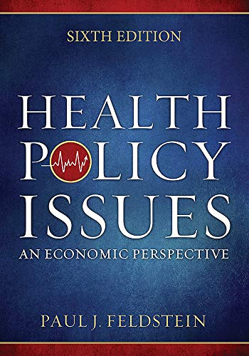 9781567936964: Health Policy Issues: An Economic Perspective