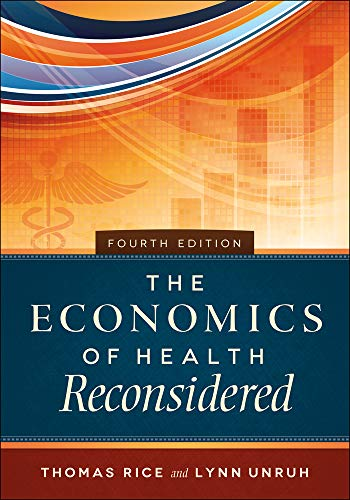 9781567937237: The Economics of Health Reconsidered, Fourth Edition