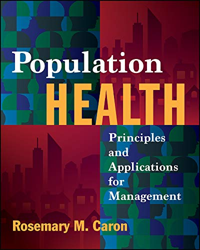 9781567938616: Population Health: Principles and Applications for Management (Gateway to Healthcare Management)