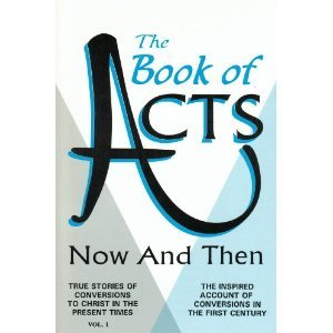 The Book of Acts Now and Then: Jennings, Alvin
