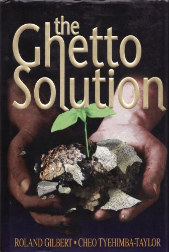 9781567960211: The Ghetto Solution