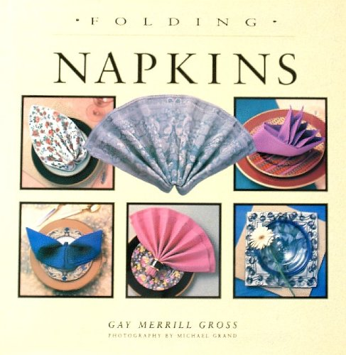 9781567990508: Folding Napkins
