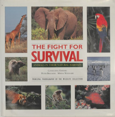 9781567990942: The Fight for Survival: Animals in Their Natural Habitats