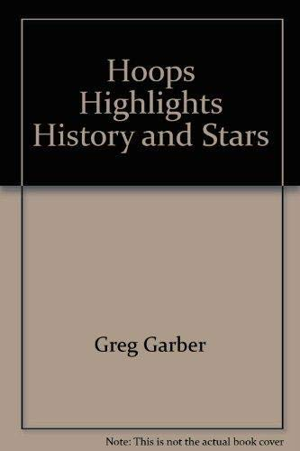 9781567991413: Hoops Highlights History and Stars