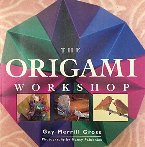 9781567991482: The Origami Workshop
