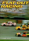 9781567991659: Flat-Out Racing: An Insider's Look at the World of Stock Car Racing