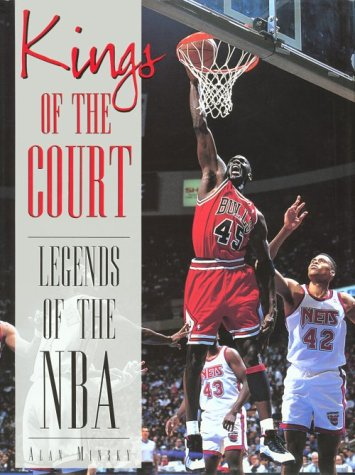 Kings of the Court: Legends of the N.B.A: Alan Minsky