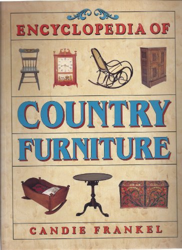 9781567992618: Encyclopedia of Country Furniture
