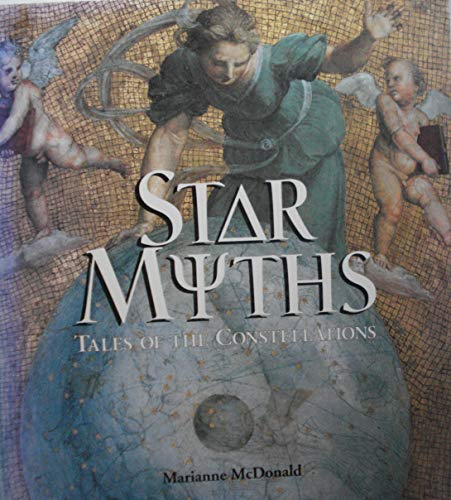 Star Myths - Tales of Constellations: Tales of the Constellations: McDonald