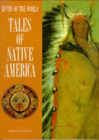 Tales of Native America (Myths of the World)