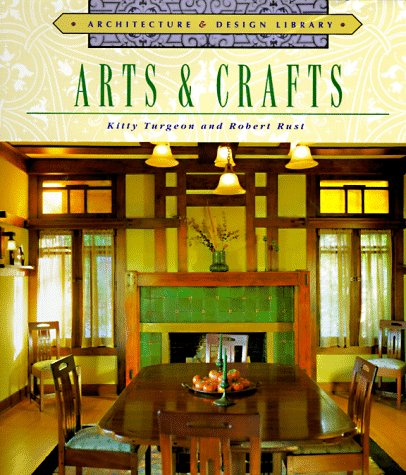 Architecture and Design Library: Arts and Crafts (Arch & Design Library)