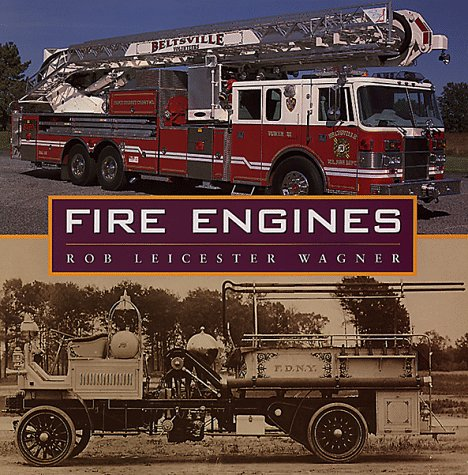 Fire Engines: Wagner, Robert Leicester