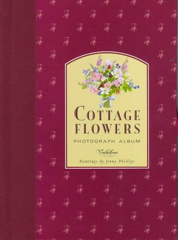 Cottage Flowers Photograph Album: Joy Scherger