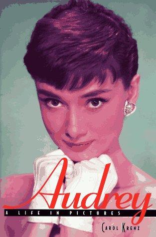 9781567995312: Audrey Hepburn: A Life in Pictures