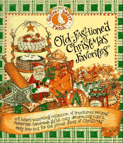 9781567995374: Old-Fashioned Christmas Favorites: The Best of the Gooseberry Patch