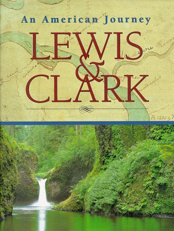 9781567995848: Lewis and Clark: An American Journey