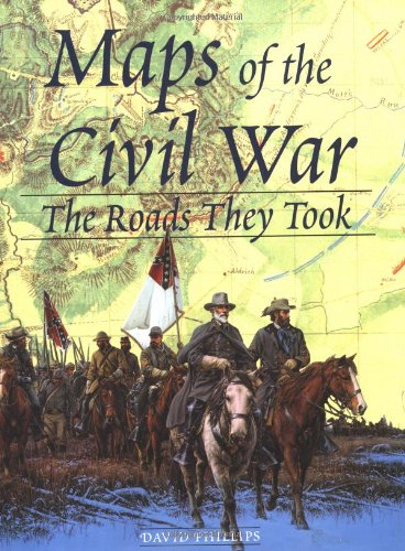 Maps of the Civil War : The Roads They Took