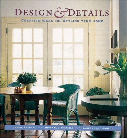 9781567996364: Design and Details: Creative Ideas for Styling Your Home