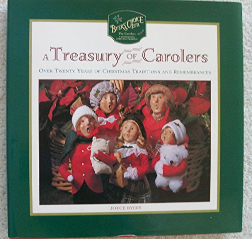 Treasury of Carolers : Over 20 Years of Christmas Tradition and Remembrances