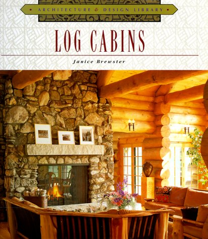 9781567997231: Log Cabins (Architecture and Design Library)
