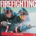 Firefighting: Robert Leicester Wagner