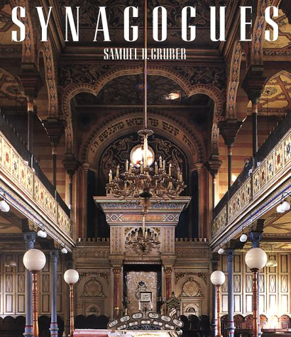 Synagogues (The Great Architecture Series): Gruber, Samuel D.