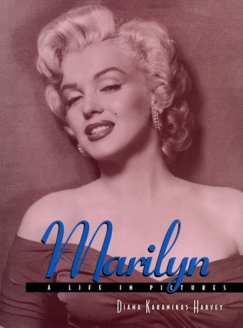 9781567997743: Marilyn: A Life in Pictures