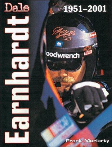 Dale Earnhardt: 1951-2001: Moriarty, Frank
