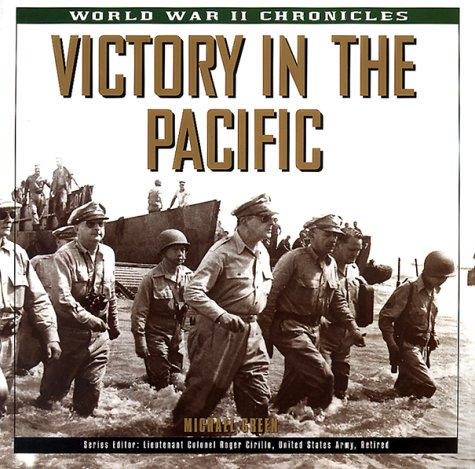 Victory in the Pacific (World War II Chronicles): Green, Michael