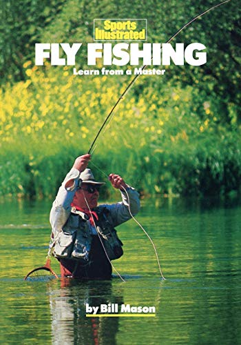 9781568000336: Fly Fishing: Learn from a Master (Sports Illustrated Winner's Circle Books)