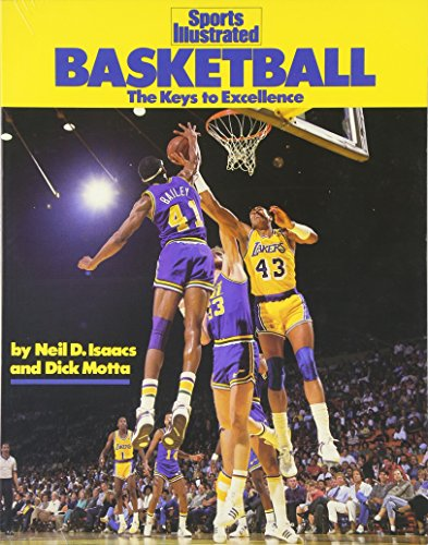 9781568000657: Basketball: The Keys to Excellence (Sports Illustrated Winner's Circle Books)