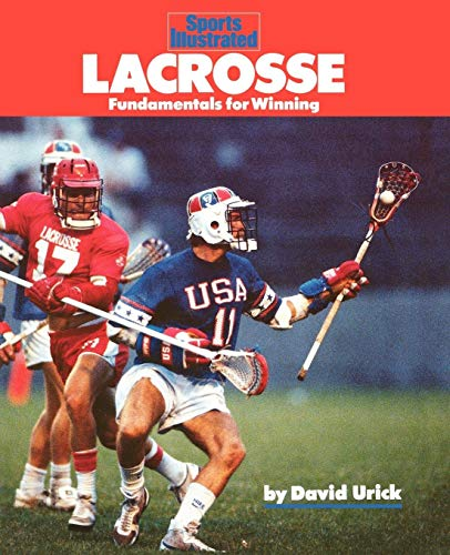 9781568000718: Lacrosse: Fundamentals for Winning (Sports Illustrated Winner's Circle Books)