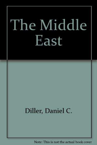 The Middle East: Daniel C. Diller,