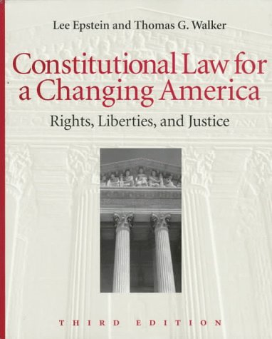 9781568021409: Constitutional Law for a Changing America: Rights, Liberties, and Justice