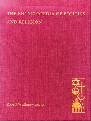 9781568021645: The Encyclopedia of Politics and Religion (2 Volume Set)