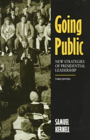 9781568022185: Going Public: New Strategies of Presidential Leadership