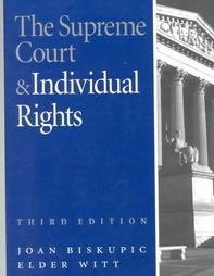 The Supreme Court and Individual Rights: Joan Biskupic, Edler Witt, Elder Witt, Elder Supreme Court...
