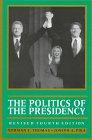 9781568023168: The Politics of the Presidency