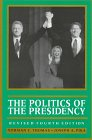 9781568023168: The Politics of the Presidency