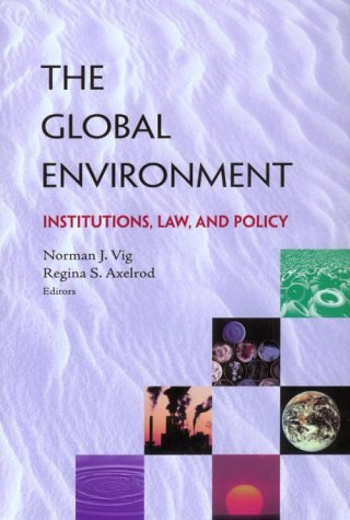9781568023687: The Global Environment: Institutions, Law, and Policy