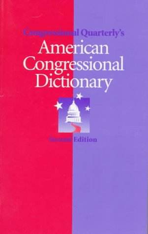 9781568023724: American Congressional Dictionary