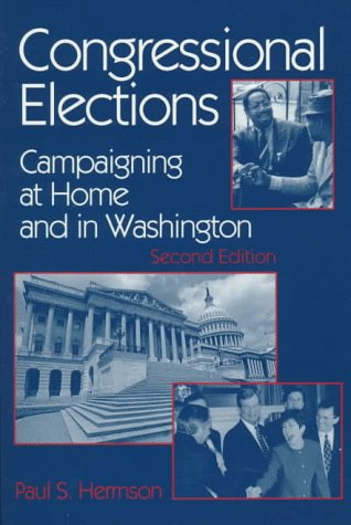 9781568023793: Congressional Elections: Campaigning at Home and in Washington