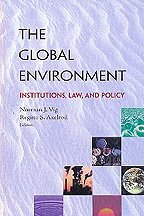 9781568023809: The Global Environment: Institutions, Law, and Policy
