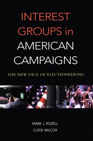 9781568023922: Interest Groups in American Campaigns: The New Face of Electioneering