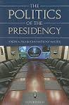 9781568024196: The Politics of the Presidency (Politics of the Presidency, 5th ed)