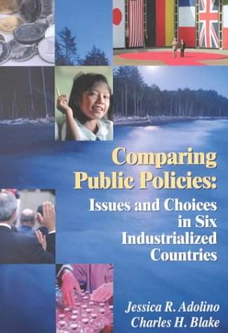 9781568024493: Comparing Public Policies: Issues and Choices In Six Industrialized Countries