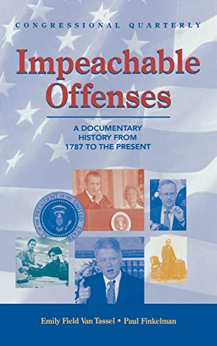 9781568024790: Impeachable Offenses: A Documentary History From 1787 To the Present