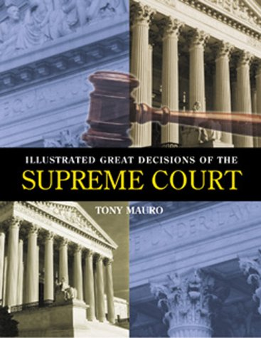 9781568024820: Illustrated Great Decisions of the Supreme Court